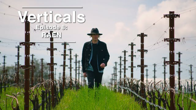 Verticals Episode 8: RAEN