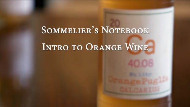 An Intro to Orange Wine