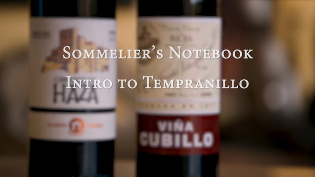 An Intro to Tempranillo