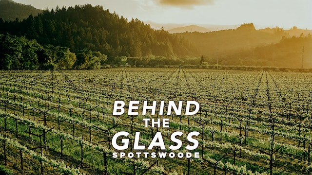 Behind the Glass: Spottswoode