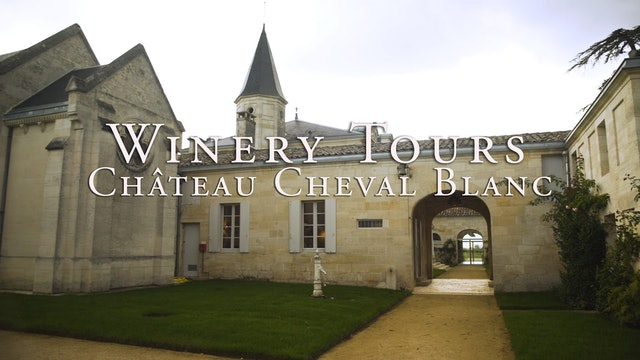 Château Cheval Blanc Winery Tour