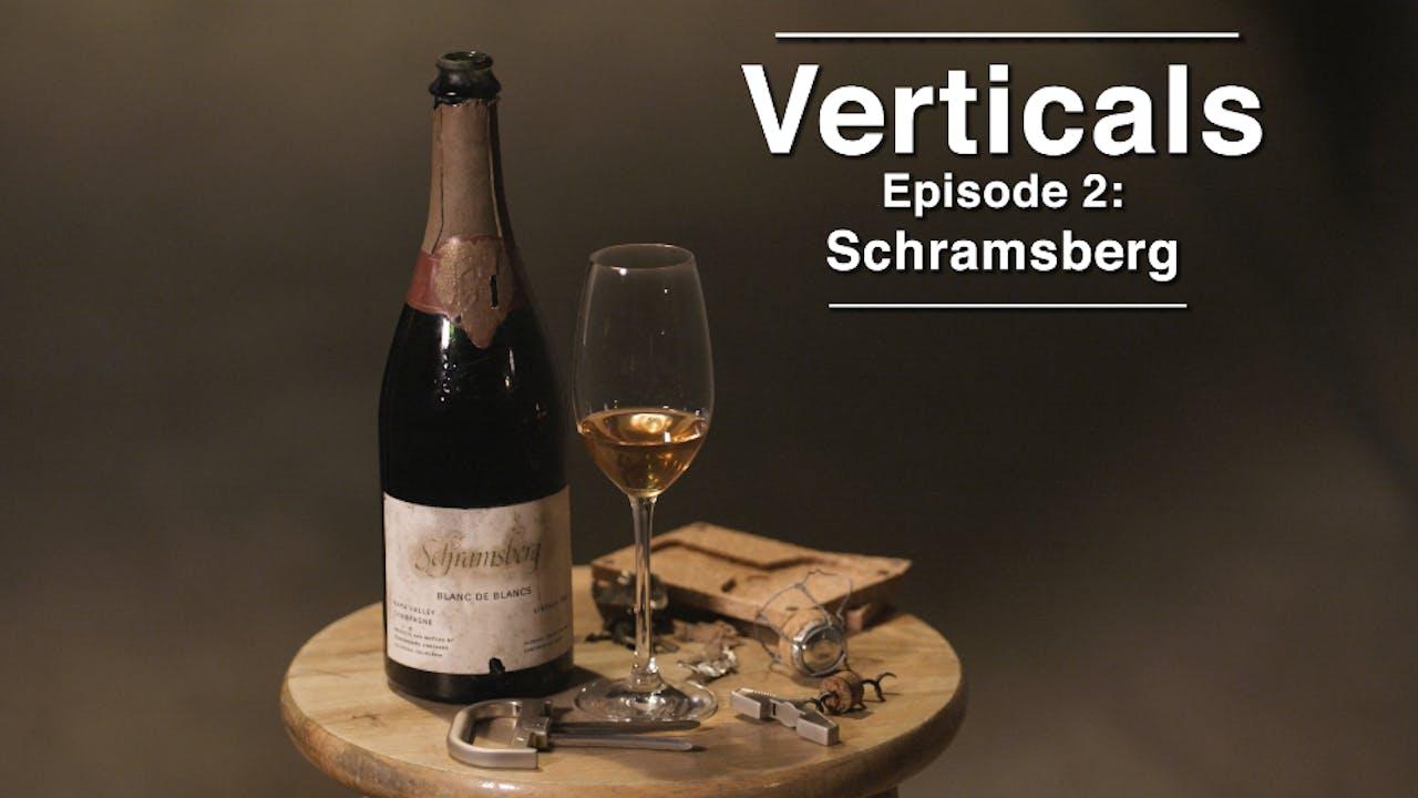 Verticals Episode: Schramsberg