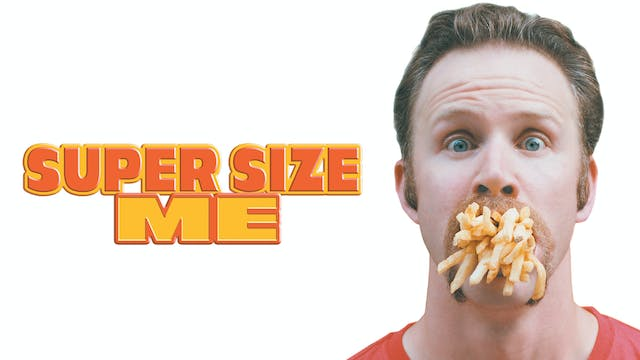 Super Size Me trailer