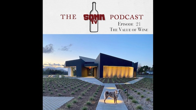 SommTV Podcast: The Value of Wine