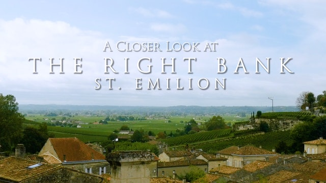 A Closer Look at the Right Bank: St. Emilion