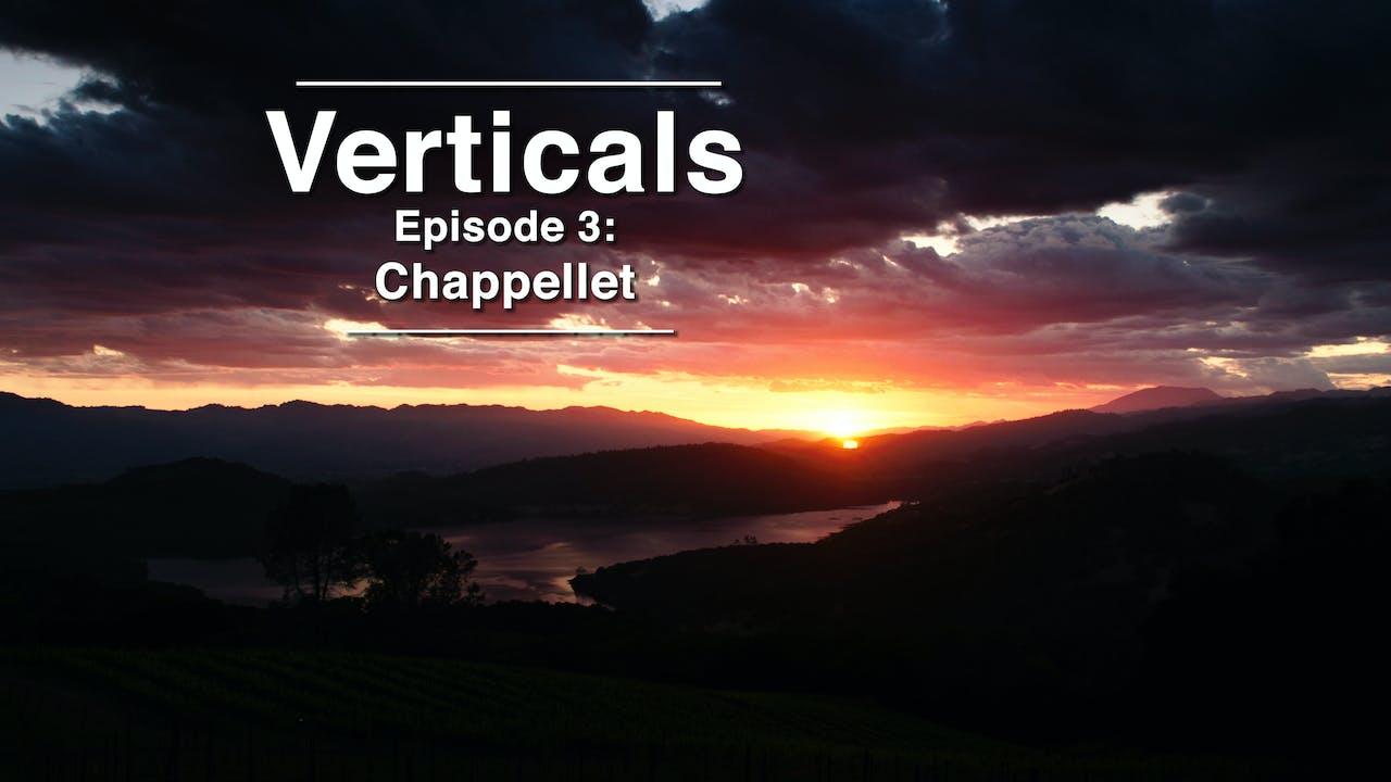 Verticals Episode: Chappellet