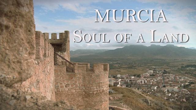 Murcia: Soul of a Land
