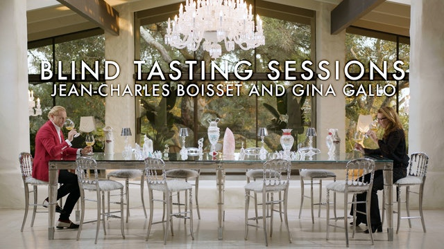 Blind Tasting Sessions: Episode 11 | Jean-Charles Boisset and Gina Gallo