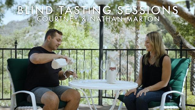 Blind Tasting Sessions: Episode 10 | Courtney & Nathan Marton