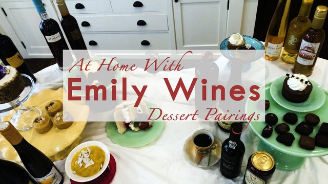 At Home | Dessert Pairings with Emily Wines, MS