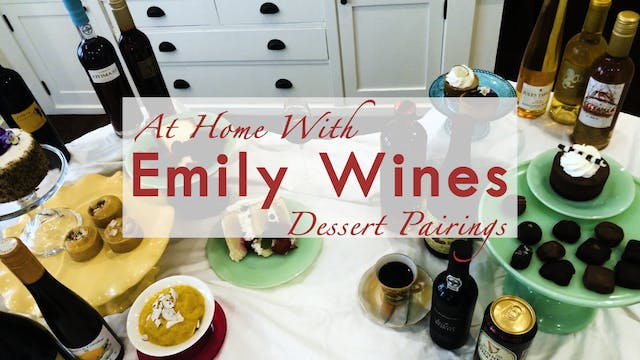 At Home | Dessert Pairings with Emily...