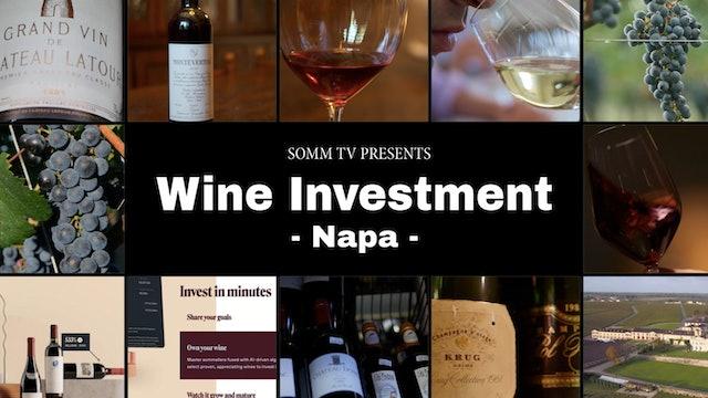 Wine Investment, Episode 2: Napa