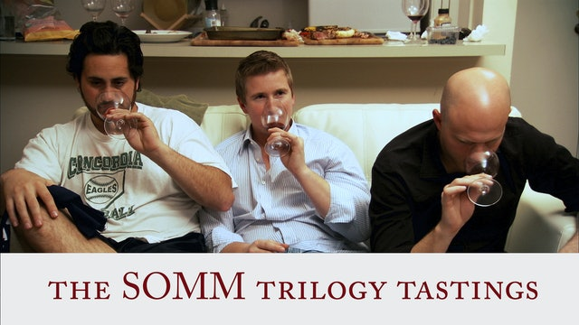 The SOMM Trilogy Tastings