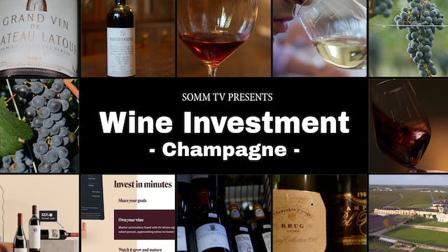 Wine Investment, Episode 4: Champagne