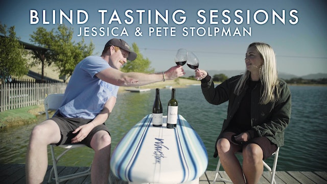 Blind Tasting Sessions: Episode 9 | Jessica & Pete Stolpman