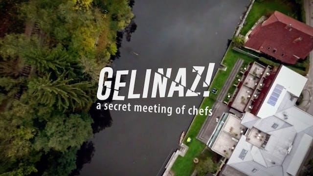 Gelinaz! A Secret Meeting of Chefs