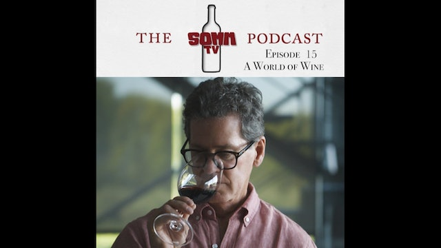 SommTV Podcast: A World of Wine