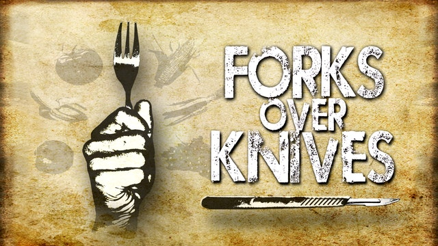 Forks Over Knives - Deluxe