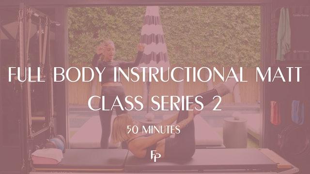 Full Body Instructional Mat Class Series 2 | 50 Min