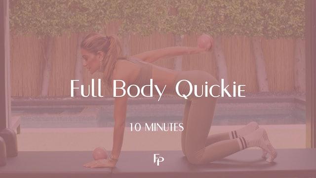 Full Body Quickie | 10 Min