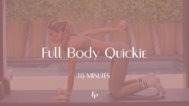 Full Body Quickie 1 | 10 Min