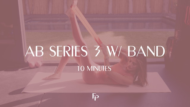 Ab Series 3 with Band | 10 Min