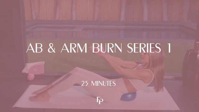 Ab & Arm Burn Series 1 | 25 Min