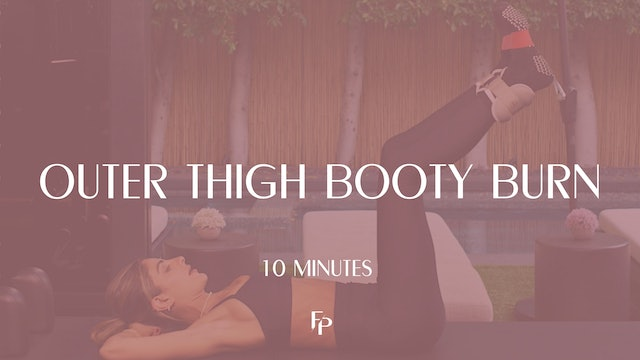 Outer Thigh & Booty Burn | 10 Min
