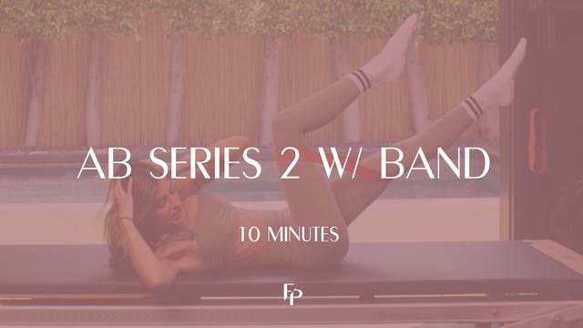 Ab Series 2 with Band | 10 Min