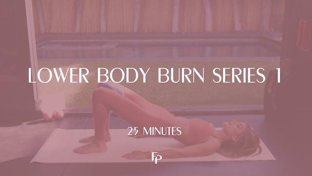 Lower Body Burn Series 1 | 25 Min