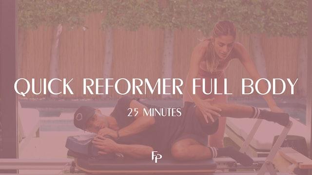 Quick Reformer Full Body | 25 Min