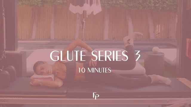 Glute Series 3 | 10 Min