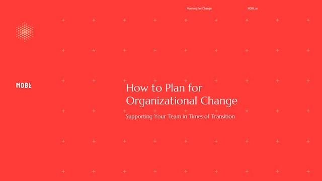 NOBL Planning for Change