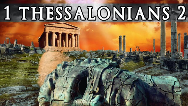 The Books of Thessalonians - 1 Thessalonians 2