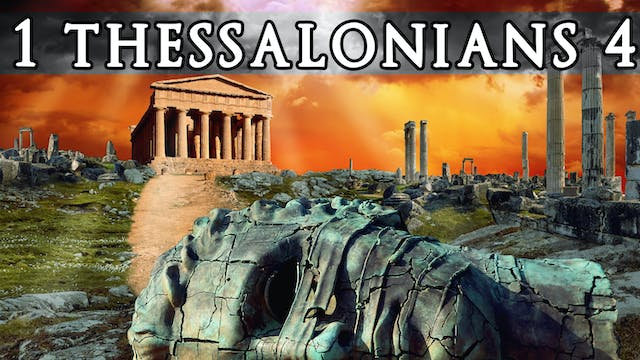 The Books of Thessalonians - 1 Thessalonians 4