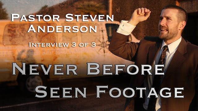 Pastor Steven Anderson Interview 3 of 3 (After the Tribulation)