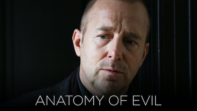 Anatomy of Evil