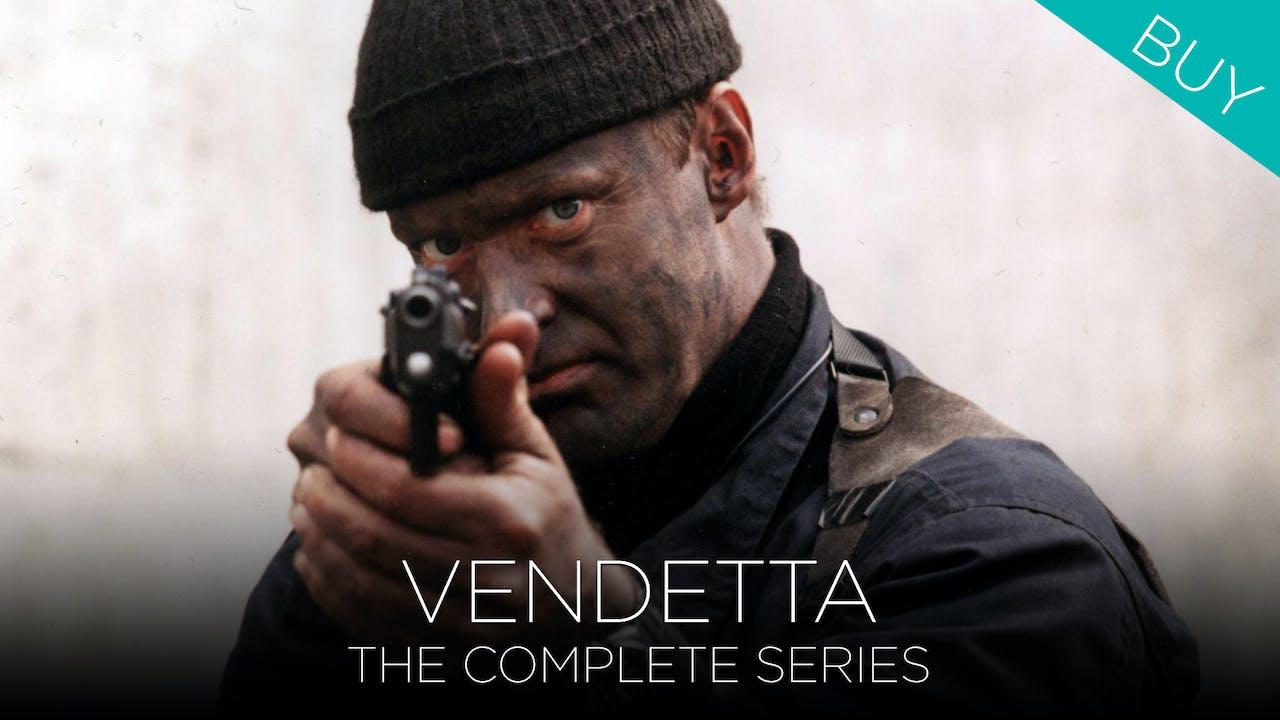 Vendetta (Complete Series)