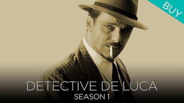 Detective De Luca (Season 1)