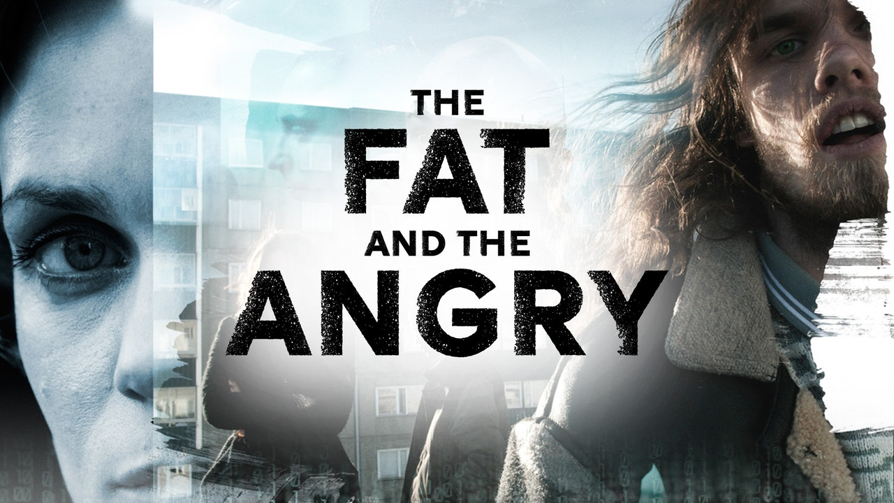The Fat and the Angry