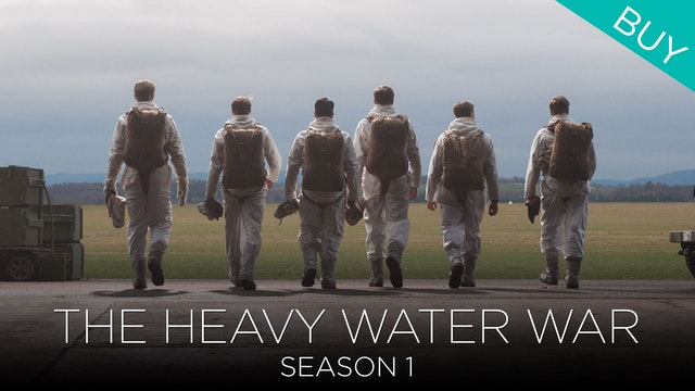 The Heavy Water War (Season 1)