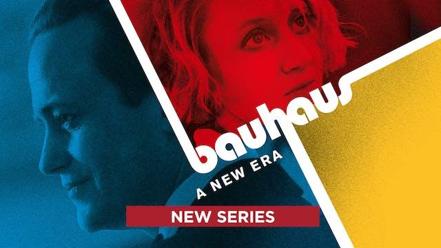 Bauhaus - A New Era
