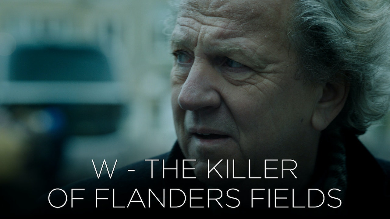W - The Killer of Flanders Fields