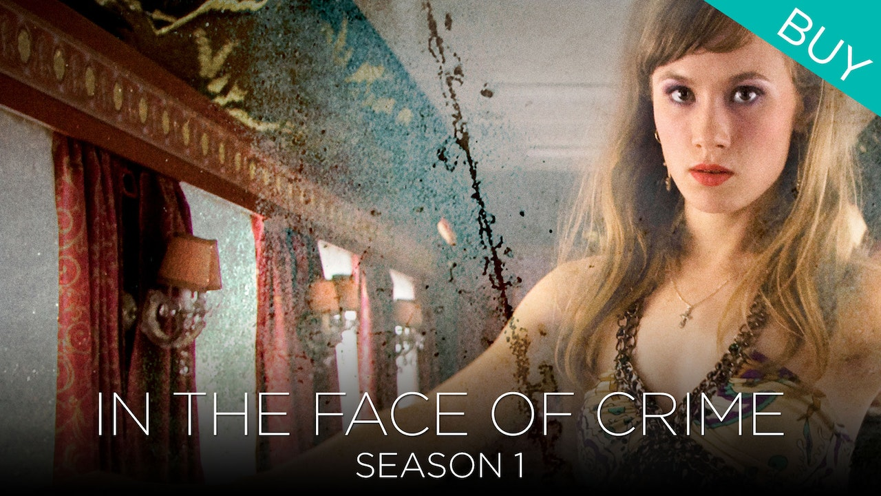 In the Face of Crime (Season 1)