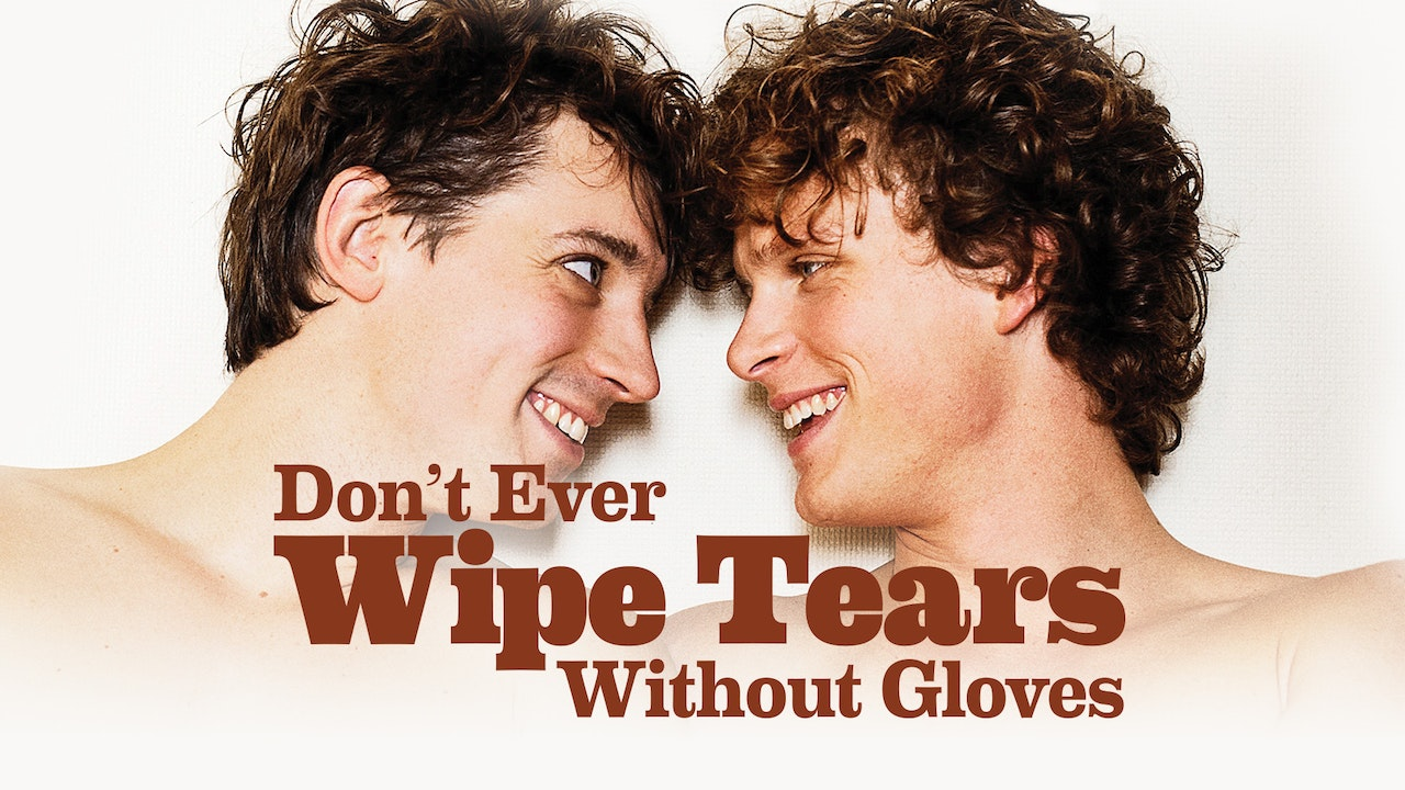 Don't Ever Wipe Tears Without Gloves