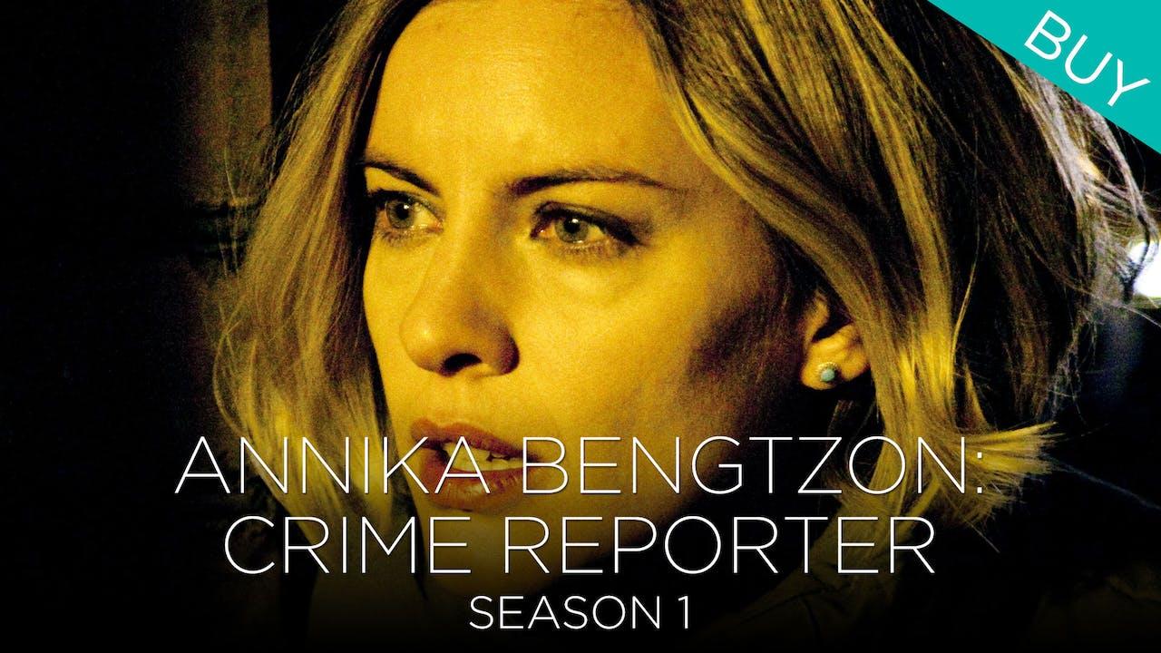 Annika Bengtzon: Crime Reporter (Season 1)