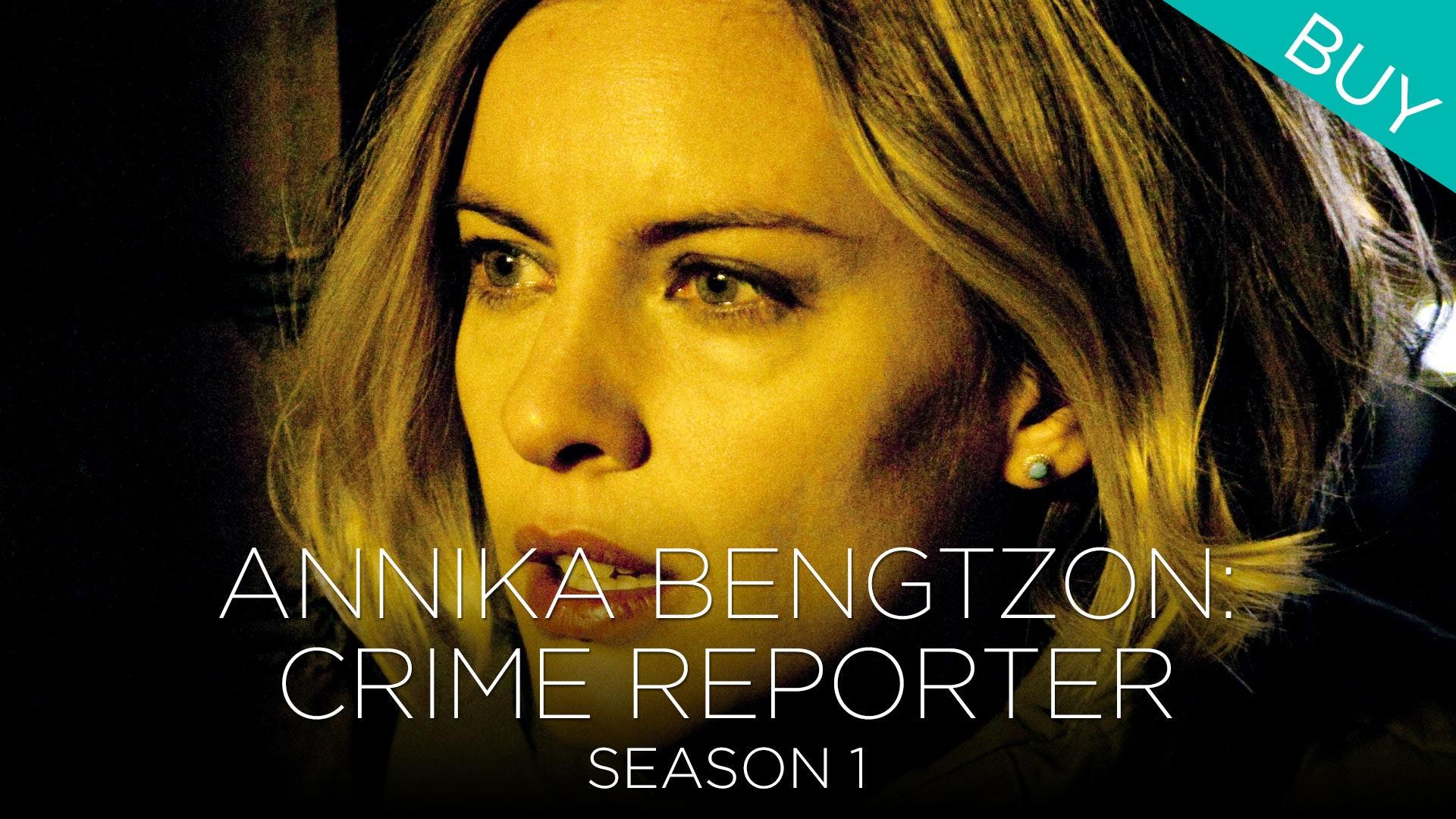 annika bengtzon crime reporter season 1 mhz choice
