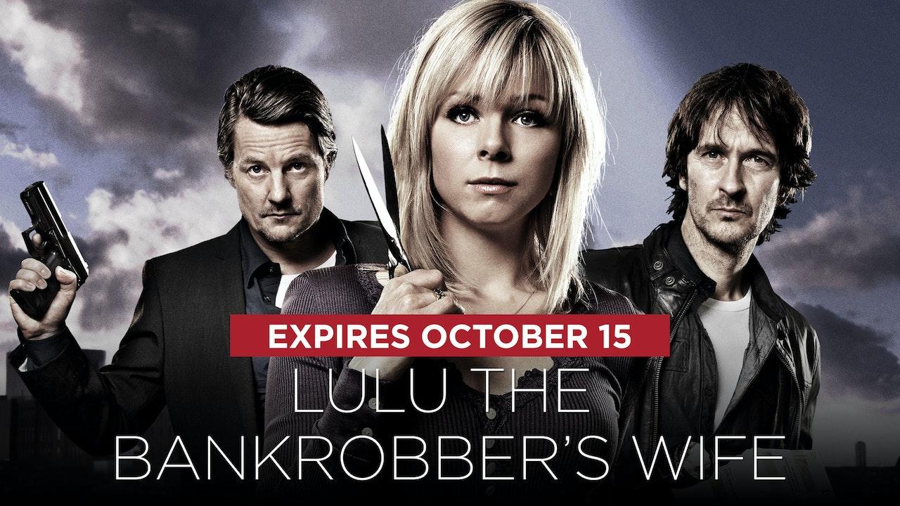 Lulu the Bankrobber's Wife