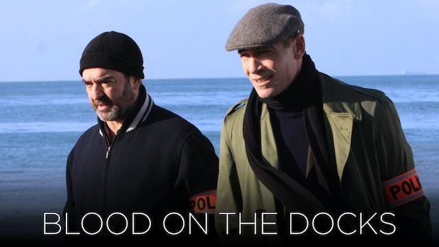 Blood on the Docks