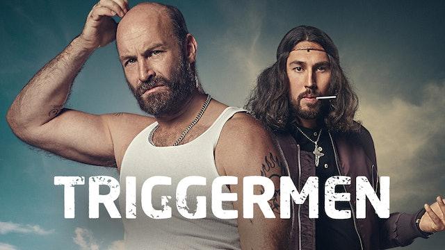 Triggermen